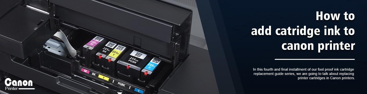 Add catridge ink to canon printer